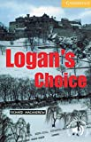 img - for Logan's Choice Level 2 (Cambridge English Readers) book / textbook / text book