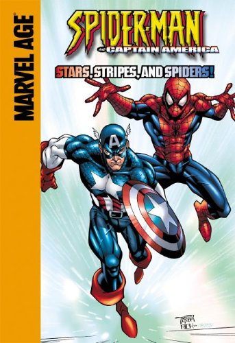 STARS STRIPES AND SPIDERS: Stars, Stripes, and Spiders (Spider-Man Team Up)