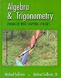 Algebra and Trigonometry Enhanced with Graphing 9780130833341