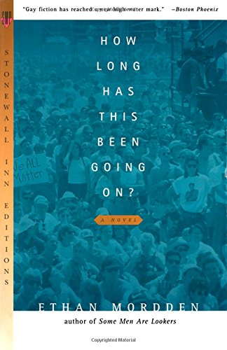 How Long Has This Been Going On (Stonewall Inn Editions)