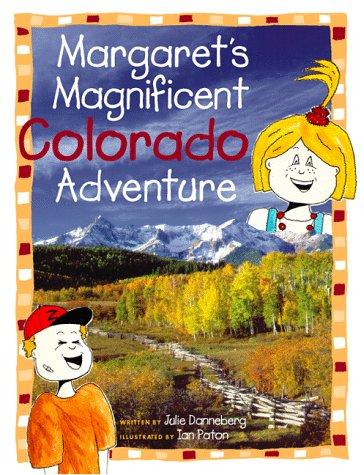 Margaret's Magnificent Colorado Adventure