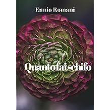 Quanto fai schifo (Italian Edition)