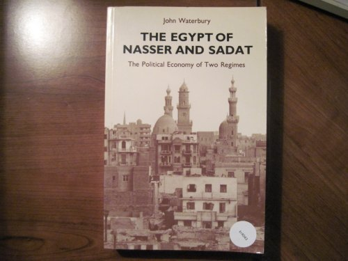 The Egypt of Nasser and Sadat: The Political Economy of Two Regimes (Princeton Studies on the Near East)