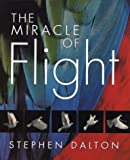 img - for The Miracle of Flight book / textbook / text book