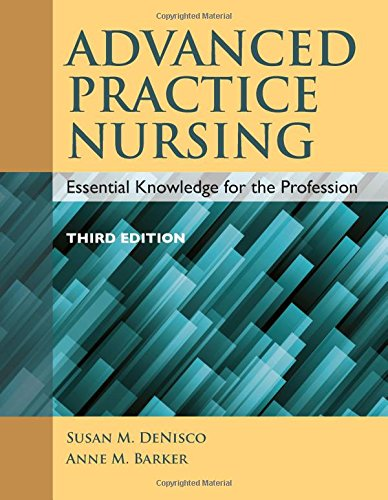 9384323101 - Advanced Practice Nursing: Essential Knowledge for the Profession