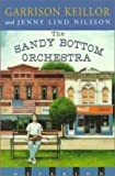 The Sandy Bottom Orchestra, Garrison Keillor and Jenny Nilson, 0786812508