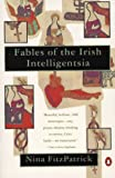 img - for Fables of the Irish Intelligentsia book / textbook / text book