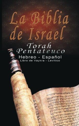 Torah Pentateuco: Hebreo - Espanol : Libro de Levitico - Vaykra (Spanish Edition) ()