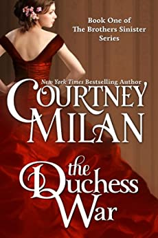 The Duchess War (The Brothers Sinister Book 1) by [Milan, Courtney]