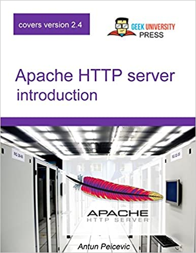 Apache HTTP Server introduction Learn how to configure Apache Web Server in an easy and fun way