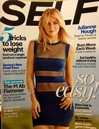 Self Magazine March 2014 - 5 Tricks to Lose Weight - Dancing with the Stars Newest Judge Julianne Hough