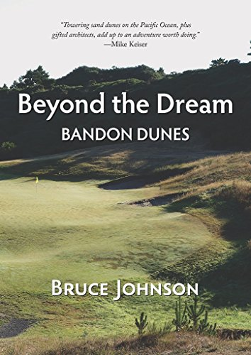 Dunes Golf (Beyond the Dream: Bandon Dunes)