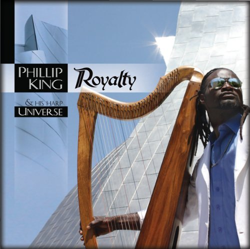 Phillip King and His Harp Universe: Royalty
