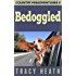 Bedoggled (Country Misadventures Book 2)