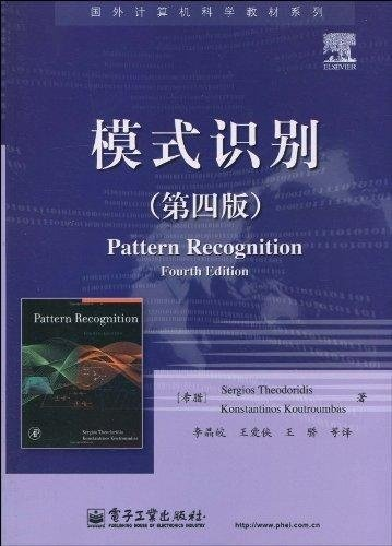 foreign computer science textbook series: Pattern Recognition (4th Edition)(Chinese Edition)