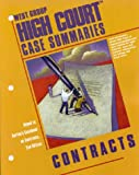 West Group High Court Case Summaries : Adaptable to Courses Utilizing Burton's Casebook on Contracts, Huberty, John M., 0314141685