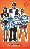 img - for Glee: The Beginning: An Original Novel book / textbook / text book