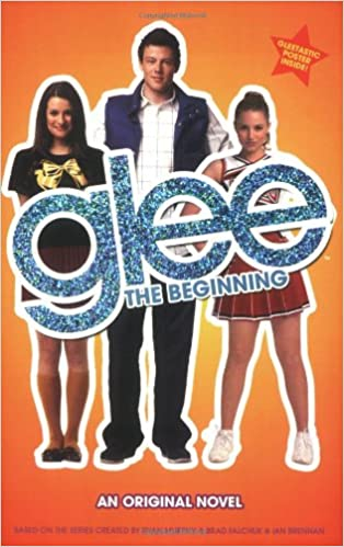 Descargar Bi Torrent Glee: The Beginning: An Original Novel Paginas Epub