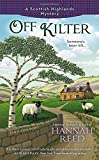 Off Kilter (A Scottish Highlands Mystery) by  Hannah Reed in stock, buy online here
