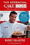 you bake - The Essential Cake Boss (A Condensed Edition of Baking with the Cake Boss): Bake Like The Boss--Recipes & Techniques You Absolutely Have to Know