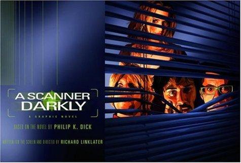 A Scanner Darkly [Graphic Novel]