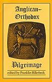 Anglican - Orthodox Pilgrimage, , 0962271357