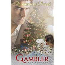 Rescued by a Gambler (A Rescue Series Novel Book 1)