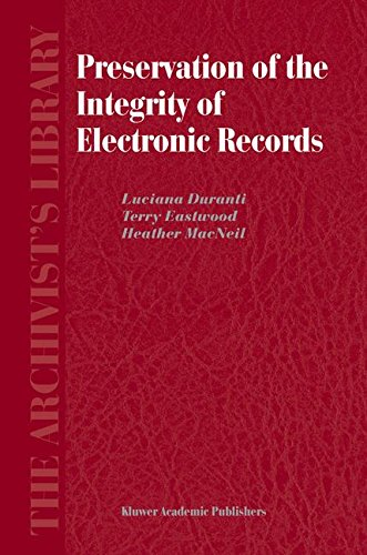Preservation of the Integrity of Electronic Records (The Archivist's Library) PDF