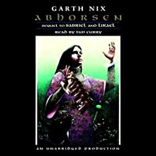 Abhorsen Audiobook by Garth Nix Narrated by Tim Curry