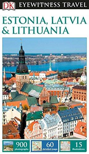 DK Eyewitness Travel Guide Estonia, Latvia & Lithuania...
