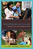 Musical Experience in Our Lives, Jody L. Kerchner, Carlos Abril, 1578869455