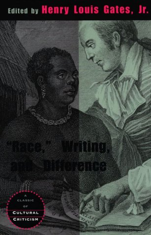 """Race,"" Writing, and Difference (A Critical Inquiry Book)"