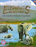 Elephants and Their Young, Jean C. Echols, Ellen Blinderman, Jaine Kopp, Jean Echols, 0924886552