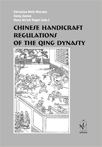 Chinese Handicraft Regulations of the Qing Dynasty: Theory and Application