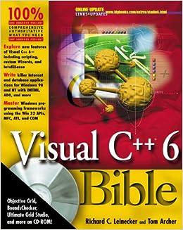 Visual C++ 6 0 Bible: Amazon co uk: Richard C  Leinecker