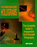 Homemade Holograms, John Iovine, 0830634606