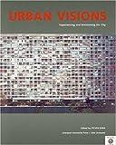 Urban Visions, , 085323664X