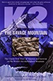 K2, the Savage Mountain, Charles S. Houston and Robert H. Bates, 1599216086