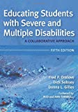 Educating Students with Severe and Multiple Disabilities 5th Edition