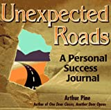 Unexpected Roads, Arthur Pine, 1570710708