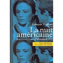 Nuit américaine (La): Suivi du journal de tournage de Fahrenheit 451
