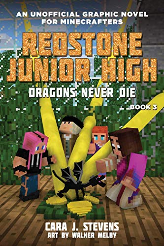 Dragons Never Die: Redstone Junior High #3