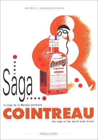 cointreau-la-saga-de-la-marque-mondiale-1849-1999