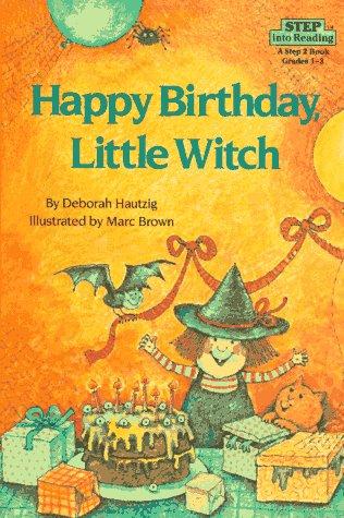 Happy Birthday, Little Witch (Step into (Preschool Halloween Language Arts)