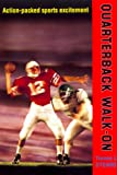 img - for Quarterback Walk-On book / textbook / text book