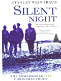 Silent Night, Stanley Weintraub, 0786247401