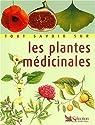 Tout savoir sur les plantes médicinales par Arnal-Schnébelen