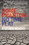 Some Phantom/No Time Flat, Stephen Beachy, 1891241362
