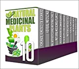 Natural Antibiotics: 10 in 1 Box Set - Learn And Discover The Hidden Benefits Of Medicinal Organic Herbs And Heal Yourself Naturally With This Set Of 10 ... herbal medicine, natural antibiotics)