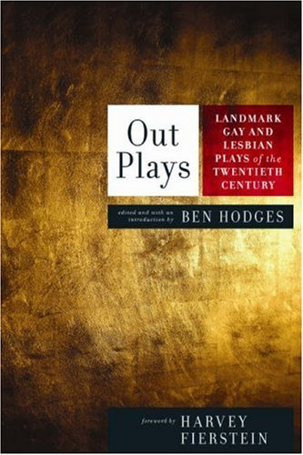 OUTPLAYS: Important Gay and Lesbian Plays of the 20th Century by Ben Hodges (4-Mar-2008) Paperback